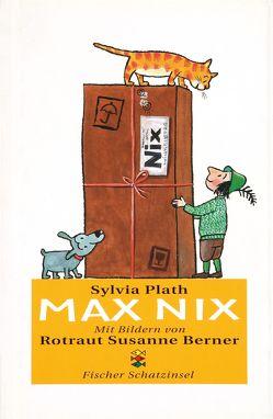 Max Nix von Berner,  Rotraut Susanne, Plath,  Sylvia, Walser,  Alissa