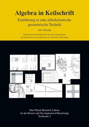 Max Planck Research Library for the History and Development of Knowledge: Textbooks / Algebra in Keilschrift von Høyrup,  Jens, Lemmermeyer,  Franz