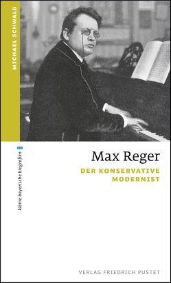 Max Reger von Schwalb,  Michael