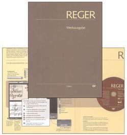 Max Reger: Phantasien und Fugen, Variationen, Sonaten, Suiten für Orgel von Reger,  Max