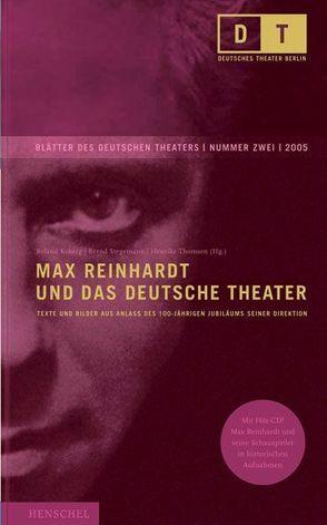 Max Reinhardt und das Deutsche Theater von Koberg,  Roland, Stegemann,  Bernd, Thomsen,  Henrike