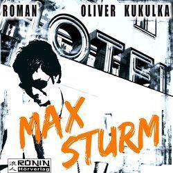 Max Sturm von Hoffmann,  Florian, Kukulka,  Oliver, Schäfer,  Stanley