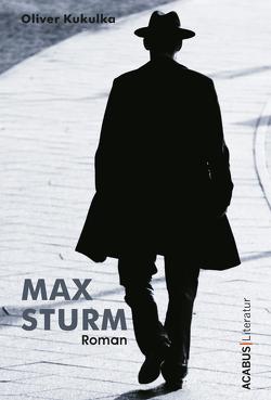 Max Sturm von Kukulka,  Oliver