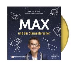 Max und der Sternenforscher – Hörbuch von Stöwe,  Benjamin, Wenz,  Tanja