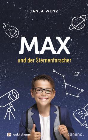 Max und der Sternenforscher von Wenz,  Tanja