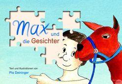 Max und die Gesichter von Pia,  Deininger