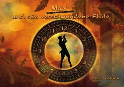 Max und die verschwundene Flöte von Goliath,  Yoko
