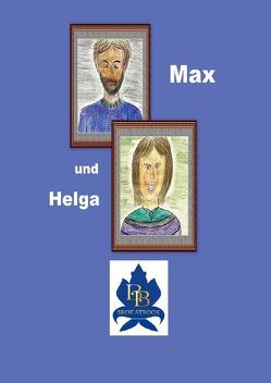 Max und Helga von Faseluka,  Hilla