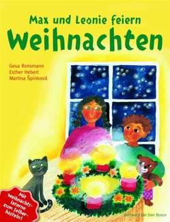 Max und Leonie feiern Weihnachten von Hebert,  Esther, Rensmann,  Gesa, Spinkova,  Martina