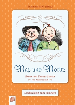 Max und Moritz von Molz,  Evamaria
