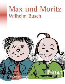 Max und Moritz von Busch,  Wilhelm