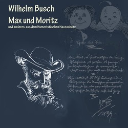 Max und Moritz von Busch,  Wilhelm, Pichowetz,  Gerald