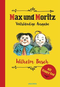 Max und Moritz von Busch,  Wilhelm, Schmitz,  Michael