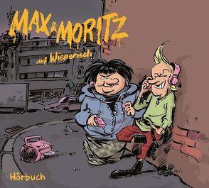 Max und Moritz auf Wienerisch von Hemelmayr,  Christian