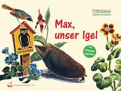 Max, unser Igel von Büchner,  Hilmar, Petzsch,  Hans, Seewald,  Ulli