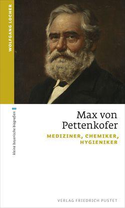 Max von Pettenkofer von Locher,  Wolfgang