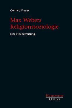 Max Webers Religionssoziologie von Preyer,  Gerhard