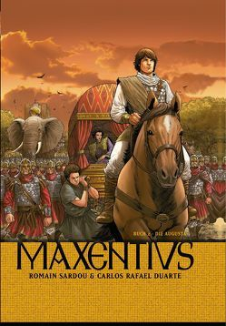 Maxentius von Fafner, Rafael,  Carlos, Sardou,  Romain