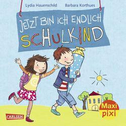 Maxi Pixi 226: VE 5 Jetzt bin ich endlich Schulkind (5 Exemplare) von Barbara,  Korthues, Hauenschild,  Lydia