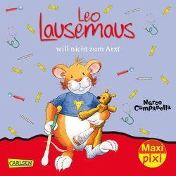 Maxi Pixi 259: VE 5 Leo Lausemaus will nicht zum Arzt (5 Exemplare) von Campanella,  Marco, Casalis,  Anna