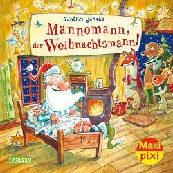 Maxi Pixi 271: VE 5 Mannomann, der Weihnachtsmann! (5 Exemplare) von Jakobs,  Günther