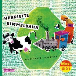 Maxi Pixi 276: VE 5 Henriette Bimmelbahn (5 Exemplare) von Krüss,  James, Stich,  Lisl