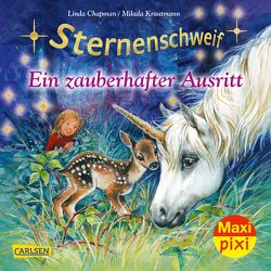 Maxi Pixi 279: Sternenschweif: Ein zauberhafter Ausritt von Chapman,  Linda, Krautmann,  Milada