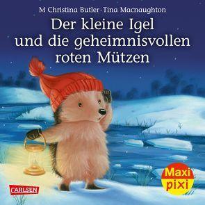 Maxi Pixi 285: VE 5 Der kleine Igel und die geheimnisvollen roten Mützen (5 Exemplare) von Butler,  M Christina, Macnaughton,  Tina