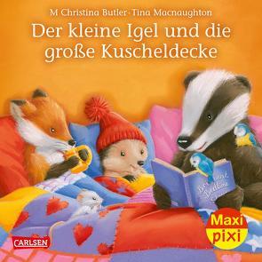 Maxi Pixi 286: VE 5 Der kleine Igel und die große Kuscheldecke (5 Exemplare) von Butler,  M Christina, Macnaughton,  Tina