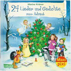 Maxi Pixi 301: 24 Lieder und Gedichte zum Advent von Krämer,  Marina