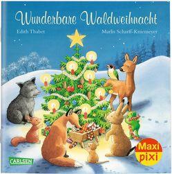 Maxi Pixi 302: VE 5 Wunderbare Waldweihnacht (5 Exemplare) von Scharff-Kniemeyer,  Marlis, Thabet,  Edith
