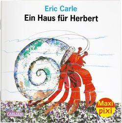 Maxi Pixi 305: VE 5 Ein Haus für Herbert (5 Exemplare) von Carle,  Eric