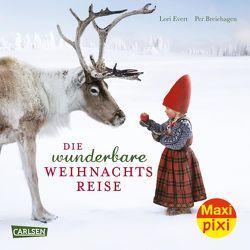 Maxi Pixi 325: Eine wunderbare Weihnachtsreise von Breiehagen,  Per, Evert,  Lori