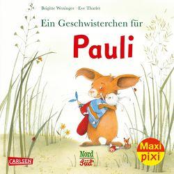 Maxi Pixi 329: Pauli bekommt ein Geschwisterchen von Tharlet,  Eve, Weninger,  Brigitte