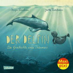 Maxi Pixi 333: Der Delfin von Bambaren,  Sergio, Tourlonias,  Joelle