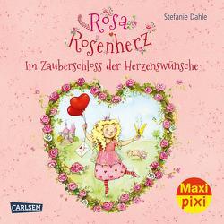 Maxi Pixi 357: VE 5 Rosa Rosenherz: Im Zauberschloss der Herzenswünsche (5 Exemplare) von Dahle,  Stefanie