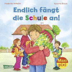 Maxi Pixi 103: Endlich fängt die Schule an von Krauss,  Susanne, Wilhelmi,  Friederike