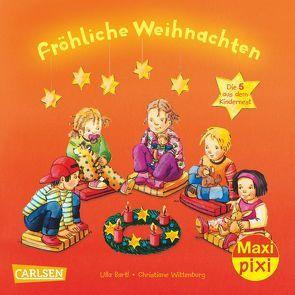 Maxi-Pixi Nr. 168: VE 5 Fröhliche Weihnachten von Bartl,  Ulla, Wittenburg,  Christiane