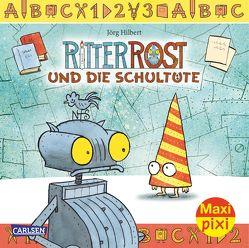 Maxi Pixi 174: Ritter Rost und die Schultüte von Hilbert,  Jörg