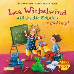 Maxi Pixi 175: VE 5 Lea Wirbelwind will in die Schule – unbedingt! (5 Exemplare) von Gotzen-Beek,  Betina, Merz,  Christine