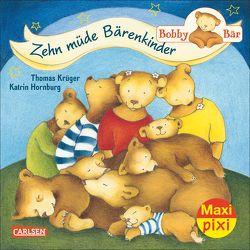 Maxi Pixi 182: Bobby Bär: Zehn müde Bärenkinder von Hornburg,  Katrin, Krueger,  Thomas