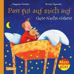 Maxi-Pixi Nr. 246: Pass gut auf mich auf von Geisler,  Dagmar, Grosche,  Erwin