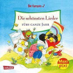 Maxi Pixi 251: Die Carusos: Die schönsten Lieder fürs ganze Jahr von Leberer,  Sigrid