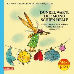 Maxi Pixi 252: Dunkel war's, der Mond schien helle von Berner,  Rotraut Susanne, Jacoby,  Edmund