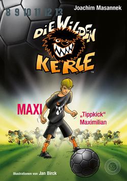 """Maxi """"Tippkick"""" Maximilian von Birck,  Jan, Masannek,  Joachim"""