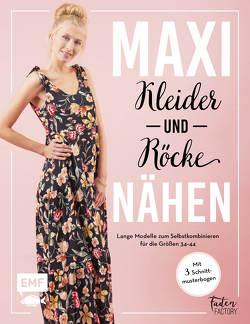 Maxikleider und Maxiröcke nähen von Heuer,  Antje