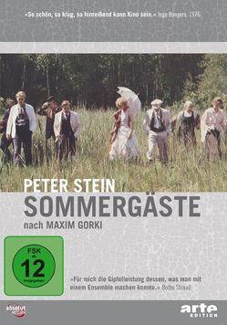 Maxim Gorki – Sommergäste (1975) von Stein,  Peter