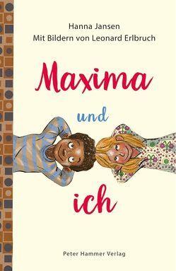 Maxima und ich von Erlbruch,  Leonard, Jansen,  Hanna