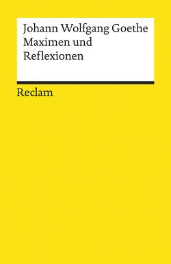 Maximen und Reflexionen von Goethe,  Johann Wolfgang, Jeßing,  Benedikt