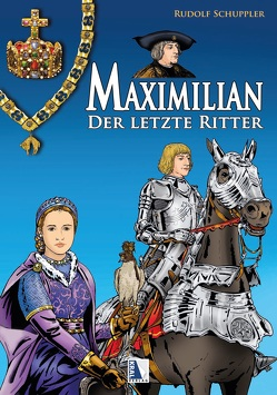 Maximilian – Der letzte Ritter